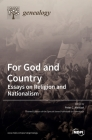 For God and Country: Essays on Religion and Nationalism Cover Image