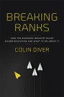 Breaking Ranks: How the Rankings Industry Rules Higher Education and What to Do about It Cover Image