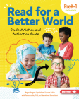 Read for a Better World: Student Action and Reflection Guide (Prek-1) Cover Image