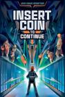Insert Coin to Continue Cover Image