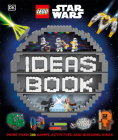 LEGO Star Wars Ideas Book: More than 200 Games, Activities, and Building Ideas Cover Image