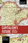 Capitalism's Future: Alienation, Emancipation and Critique (Studies in Critical Social Sciences) Cover Image
