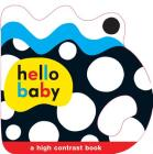 Hello Baby: Baby Grip: A High Contrast Book Cover Image