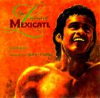 The Legend of Mexicatl Cover Image