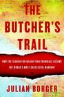 The Butcher's Trail: How the Search for Balkan War Criminals Became the World's Most Successful Manhunt Cover Image