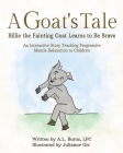 A Goat's Tale: Billie the Fainting Goat Learns to Be Brave Cover Image