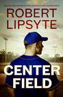 Center Field Cover Image