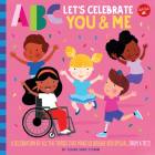 ABC for Me: ABC Let's Celebrate You & Me: A celebration of all the things that make us unique and special, from A to Z! Cover Image