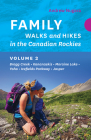 Family Walks and Hikes in the Canadian Rockies - Volume 2 Cover Image