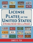 License Plates of the United States: A Pictorial History, 1903 to the Present Cover Image