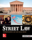 Street Law: Understanding Law and Legal Issues, Student Edition (Civics & Government) Cover Image