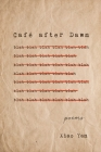 Café after Dawn: Poems Cover Image
