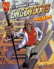 The Incredible Work of Engineers with Max Axiom, Super Scientist (Graphic Science and Engineering in Action) Cover Image