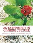 An Experiment in Ginseng Culture: Bulletin Number 62 Cover Image