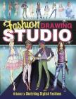 Fashion Drawing Studio: A Guide to Sketching Stylish Fashions (Craft It Yourself) Cover Image