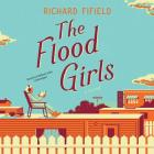 The Flood Girls Lib/E Cover Image