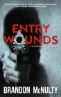 Entry Wounds: A Supernatural Thriller Cover Image