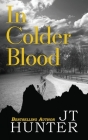 In Colder Blood: On the Trail of Dick Hickock & Perry Smith Cover Image