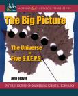 The Big Picture: The Universe in Five S.T.E.P.S. Cover Image