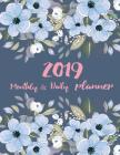 2019 Monthly and Daily Planner: Beautiful Calendar, Organizer and Inspirational Quotes, January Through December 2019(calendar Planner) Cover Image