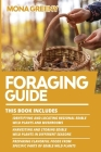 Foraging Guide: This book includes: Identifying and Locating Regional Edible Wild Plants and Mushrooms + Harvesting and Storing Edible Cover Image