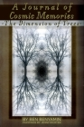 A Journal of Cosmic Memories: The Dimension of Trees (Illustrated, Color, Paperback) Cover Image