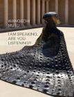 Wangechi Mutu: I Am Speaking, Are You Listening? Cover Image