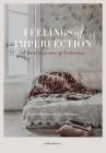 Feelings of Imperfection: The Stylish Life of Lost Places Cover Image