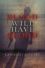 Blood Will Have Blood Cover Image