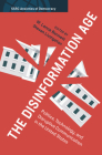 The Disinformation Age Cover Image