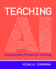 Teaching AI: Exploring New Frontiers for Learning Cover Image