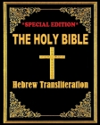 The Holy Bible: Hebrew Transliteration Cover Image