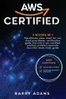 Aws Certified: 2 BOOKS IN 1: The ultimate clean sheet for aws cloud practitioner certification guide (CLF-C01) and aws certified solu Cover Image