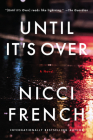 Until It's Over: A Novel Cover Image