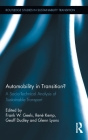 Automobility in Transition?: A Socio-Technical Analysis of Sustainable Transport (Routledge Studies in Sustainability Transitions #2) Cover Image