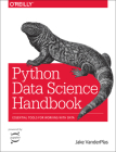 Python Data Science Handbook: Essential Tools for Working with Data Cover Image