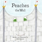 Peaches the Wall Cover Image