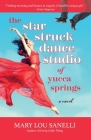 The Star Struck Dance Studio of Yucca Springs Cover Image