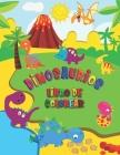 Dinosaurios Libro de Colorear: Dinosaurios para colorear para niños a partir de 4 años - Libro para colorear lleno de aventuras prehistóricas para ni Cover Image