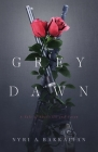 Grey Dawn: A Tale of Abolition and Union Cover Image