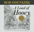 A Load of Hooey: A Collection of New Short Humor Fiction (Bob Odenkirk Memorial Library) Cover Image