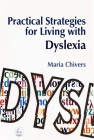 Practical Strategies for Living with Dyslexia Cover Image