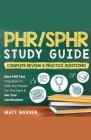 PHR/SPHR] ]]Study] ]Guide] ]Bundle!] ] 2] ]Books] ]In] ]1!] ]Complete] ]Review] ]&] ] Practice] ]Questions! Cover Image