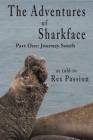 The Adventures of Sharkface: Part One, Journey South Cover Image