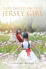 God Smiled On This Jersey Girl Cover Image