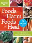 Foods That Harm Foods That Heal: An A-Z Guide to Safe and Healthy Eating Cover Image