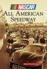 All American Speedway (NASCAR Library Collection) Cover Image