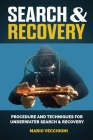 Search and Recovery: Procedures and Techniques for Underwater Search and Recovery Cover Image