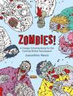 Zombies!: A Creepy Coloring Book for the Coming Global Apocalypse Cover Image