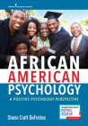 African American Psychology: A Positive Psychology Perspective Cover Image